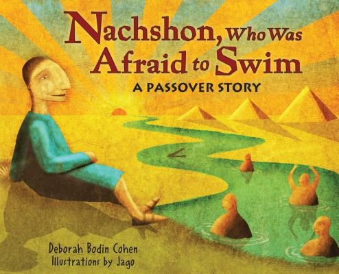 Image for Nachshon, Who Was Afraid to Swim