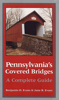 Image for Pennsylvania's Covered Bridges: A Complete Guide
