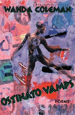 Ostinato Vamps: Poems (Pitt Poetry Series), Coleman, Wanda