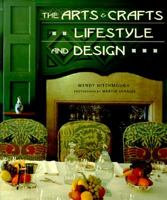 Image for The Arts and Crafts Lifestyle and Design