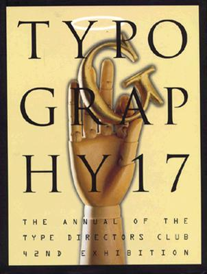 Image for Typography 17: The Annual of the Type Directors Club, 42nd Exhibition