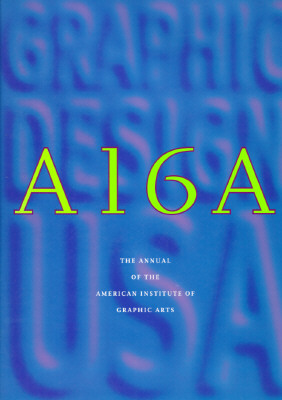 "Image for ""Graphic Design U.S.A., No. 16"": The Annual of the America Institute of Graphic Arts (365: AIGA YEAR IN DESIGN)"