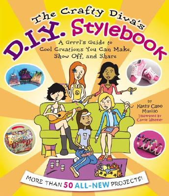 Image for The Crafty Diva's D.I.Y. Stylebook: A Grrrl's Guide to Cool Creations You Can Make, Show Off, and Share