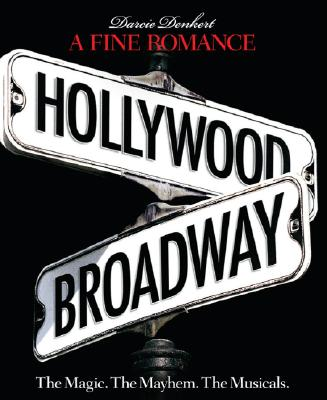 Image for A Fine Romance: Hollywood/Broadway (The Magic. The Mahem. The Musicals.)
