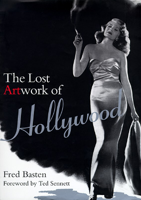 Image for Lost Artwork of Hollywood: Classic Images from Cinema's Golden Age