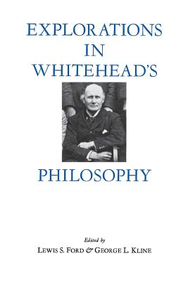 Image for Explorations in Whitehead's Philosophy