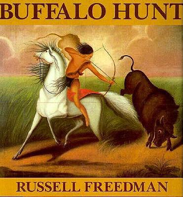 Buffalo Hunt, Russell Freedman