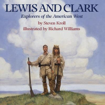 Image for Lewis and Clark: Explorers of the American West