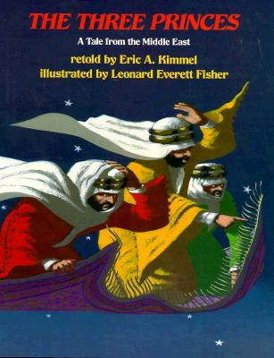 Image for Three Princes, The: A Tale from the Middle East