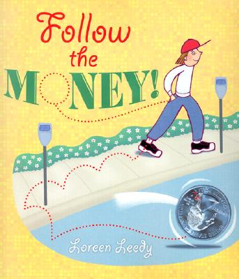 Follow the Money!, Leedy, Loreen
