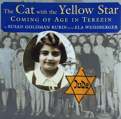 Image for The Cat with the Yellow Star: Coming of Age in Terezin