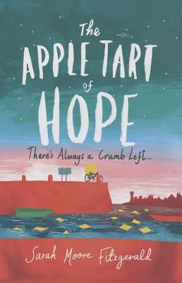The Apple Tart of Hope, Fitzgerald, Sarah Moore