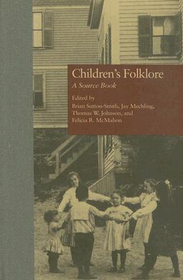 Image for Children's Folklore: A Source Book (Garland Reference Library of Social Science)