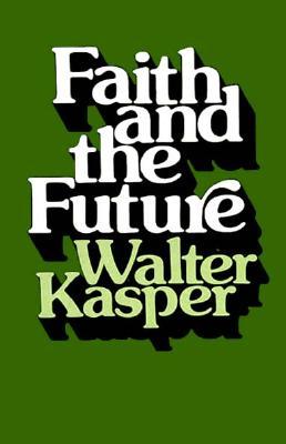 Image for Faith & The Future (Faith & the Future Clh)