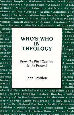Image for Who's Who in Theology: From the First Century to the Present