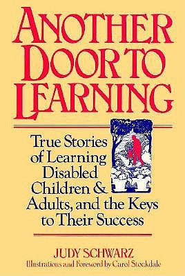 Image for Another Door to Learning: True Stories of Learning Disable Children and Adults, and the Keys to Their Success