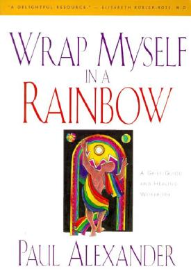 Image for Wrap Myself In A Rainbow