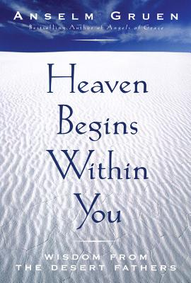 Heaven Begins Within You, ANSELM GRUEN