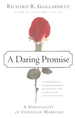 Image for A Daring Promise: A Spirituality of Christian Marriage