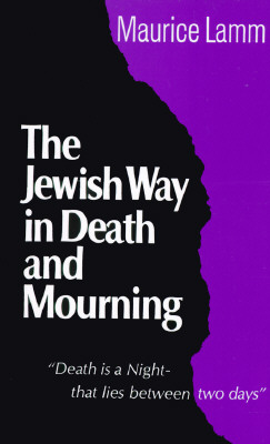 Image for The Jewish Way in Death and Mourning