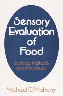 Image for Sensory Evaluation of Food: Statistical Methods and Procedures (Food Science and Technology)