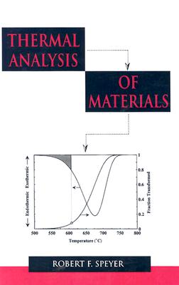Image for Thermal Analysis of Materials (Materials Engineering)