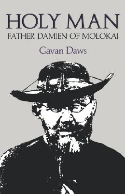 Image for Holy Man: Father Damien of Molokai