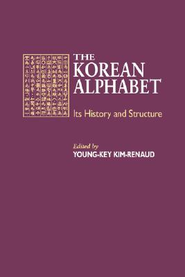 Image for Korean Alphabet, The  Its History and Structure