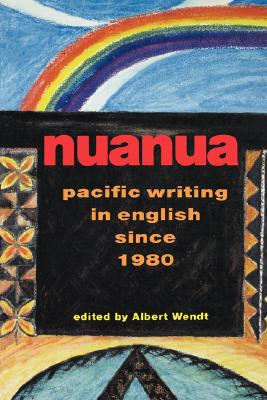 Image for Nuanua: Pacific Writing in English since 1980 (Talanoa: Contemporary Pacific Literature)