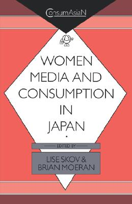 Image for Women, media, and consumption in Japan