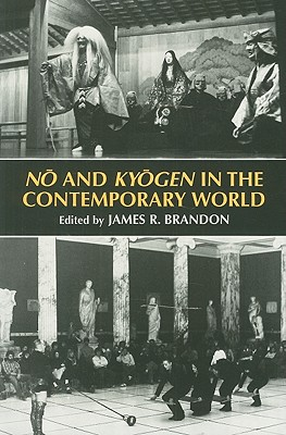 Image for No and Kyogen in the Contemporary World