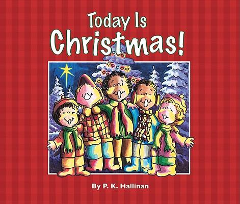 Today Is Christmas!, P. K. Hallinan