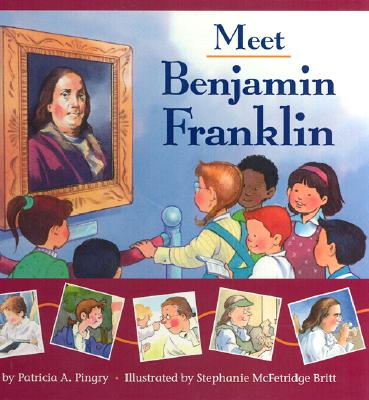 Image for Meet Benjamin Franklin
