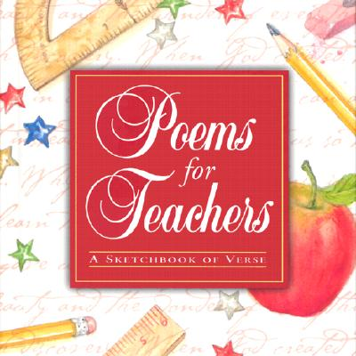 Image for Poems for Teachers: A Sketchbook of Verse