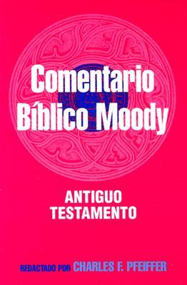 Image for Comentario Biblico Moody: Antiguo Testamento / Wycliff Bible Commentary
