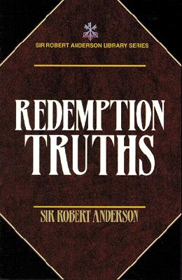 Image for Redemption Truths (Sir Robert Anderson Library)