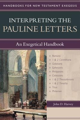 Image for Interpreting the Pauline Letters: An Exegetical Handbook (Handbooks for New Testament Exegesis)