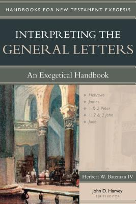 Image for Interpreting the General Letters: An Exegetical Handbook