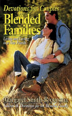 Image for Devotions for Couples In Blended Families (Living and Loving As A New Family)