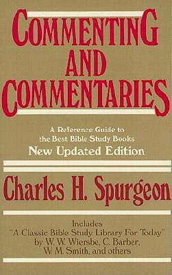 Image for Commenting and Commentaries: A Reference Guide to the Best Bible Study Books