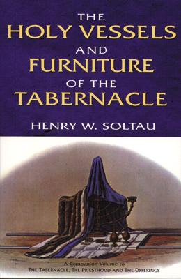 Image for The Holy Vessels and Furniture of The Tabernacle