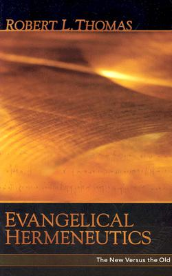 Image for Evangelical Hermeneutics : The New Versus the Old