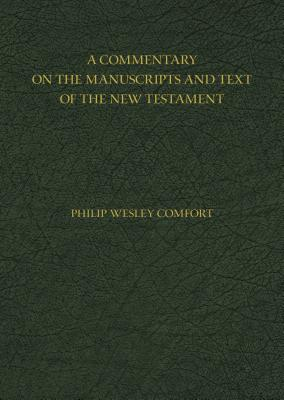 Image for A Commentary on the Manuscripts and Text of the New Testament