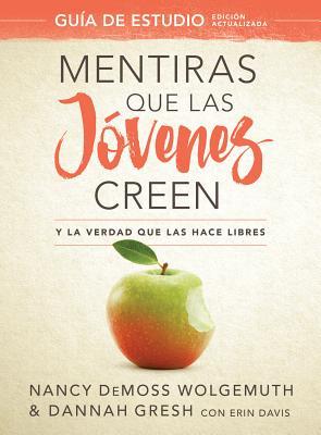 Image for Mentiras que las jóvenes creen, Guía de estudio: Y la verdad que las hace libres (Spanish Edition)