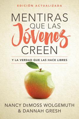 Image for Mentiras que las jóvenes creen, Edición revisada: Y la verdad que las hace libres (Spanish Edition)
