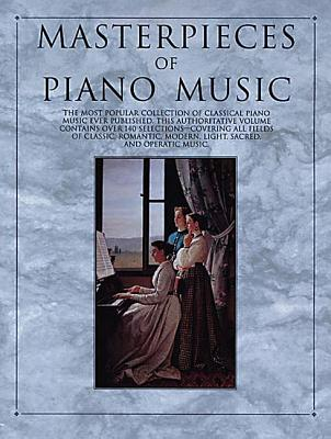 Masterpieces of Piano Music (Piano Collections)