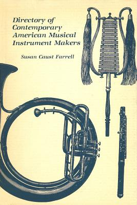 Image for Directory of Contemporary American Musical Instrument Makers (Volume 1)