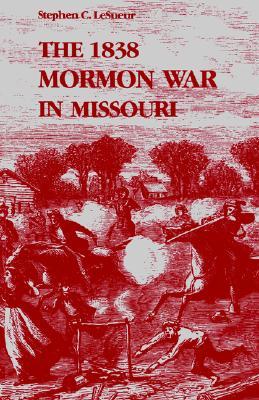 Image for The 1838 Mormon War in Missouri