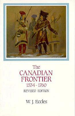 Image for The Canadian Frontier, 1534-1760 (Histories of the American Frontier)