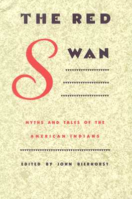 Image for The Red Swan: Myths and Tales of the American Indians